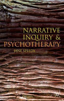 Narrative Inquiry and Psychotherapy by Jane Speedy image