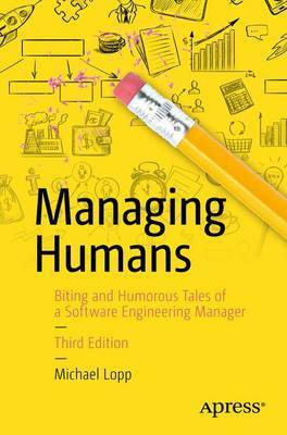 Managing Humans by Michael Lopp image