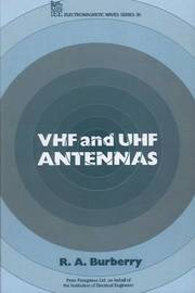 VHF and UHF Antennas by R.A. Burberry