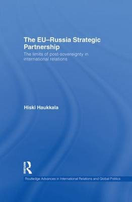 The EU-Russia Strategic Partnership by Hiski Haukkala image