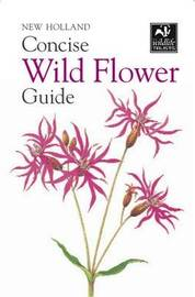 New Holland Concise Wild Flower Guide image