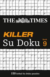 The Times Killer Su Doku Book 9