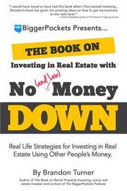 The Book on Investing in Real Estate with No (and Low) Money Down by Brandon Turner image