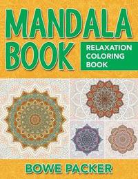 Mandala Book by Bowe Packer