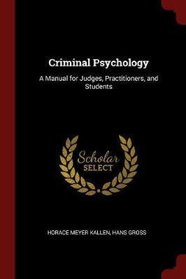 Criminal Psychology by Horace Meyer Kallen image