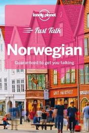 Lonely Planet Fast Talk Norwegian by Lonely Planet