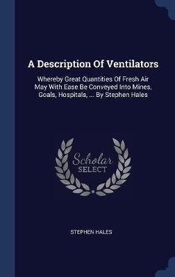 A Description of Ventilators by Stephen Hales