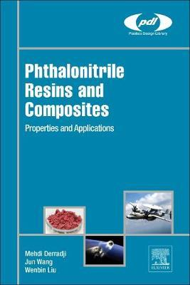 Phthalonitrile Resins and Composites by Wang Jun