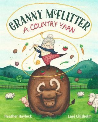 Granny McFlitter: a Country Yarn by Heather Haylock image