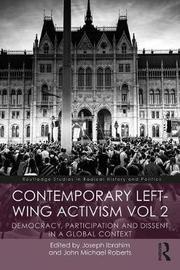 Contemporary Left-Wing Activism Vol 2