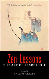 Zen Lessons: The Art of Leadership by Thomas Cleary