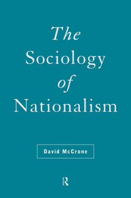 The Sociology of Nationalism by David McCrone image