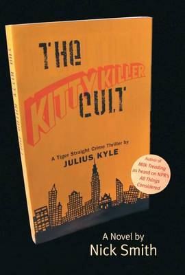 The Kitty Killer Cult by Nick Smith image