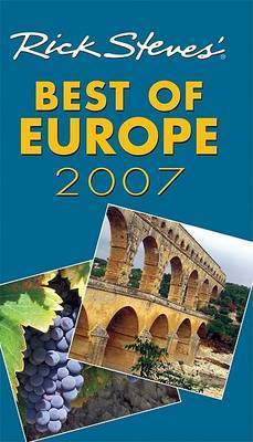 Rick Steves' Best of Europe: 2007 by Rick Steves