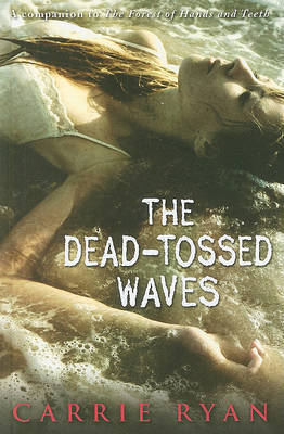 The Dead-Tossed Waves by Carrie Ryan image