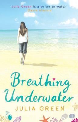 Breathing Underwater by Julia Green image
