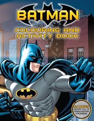 DC Comics: Batman Colouring and Activity Book