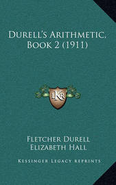 Durell's Arithmetic, Book 2 (1911) by Elizabeth Hall