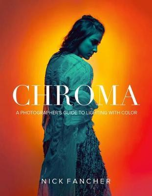 Chroma by Nick Fancher