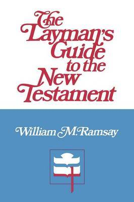 The Layman's Guide to the New Testament | Westminster John