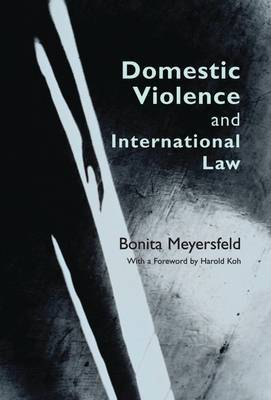 Domestic Violence and International Law by Bonita Meyersfeld image
