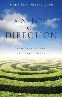 A Sense of Direction by Mary Beth Oostenbrug