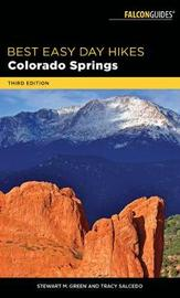 Best Easy Day Hikes Colorado Springs by Stewart M Green