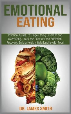 Emotional Eating by James Smith