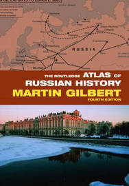 The Routledge Atlas of Russian History by Martin Gilbert image