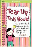 Tear Up This Book! by Keri Smith