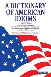 A Dictionary of American Idioms by Adam Makkai image