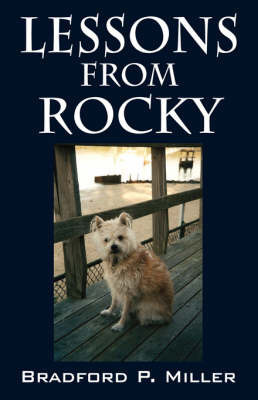 Lessons from Rocky by Bradford, P Miller