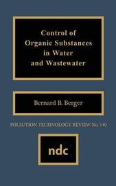 Control of Organic Substances in Water and Wastewater by Gerard Meurant