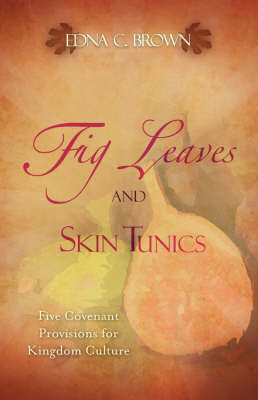 Fig Leaves and Skin Tunics by Edna C. Brown