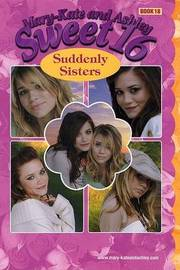 Suddenly Sisters by Mary Kate Olsen image