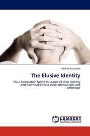 The Elusive Identity by Mellisa Gunawan