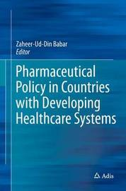 Pharmaceutical Policy in Countries with Developing Healthcare Systems image