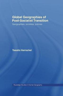 Global Geographies of Post-Socialist Transition by Tassilo Herrschel image