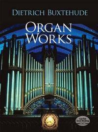 Organ Works by Dietrich Buxtehude