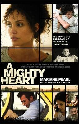 A Mighty Heart - The Daniel Pearl Story by Mariane Pearl image