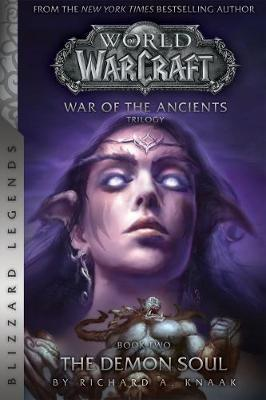 WarCraft: War of The Ancients Book Two by Richard A Knaak image