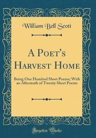 A Poet's Harvest Home by William Bell Scott image