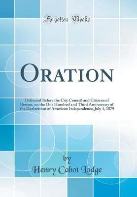 Oration by Henry Cabot Lodge
