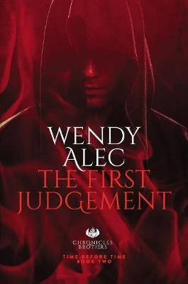 The First Judgement by Wendy Alec