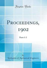 Proceedings, 1902 by Institution of Mechanical Engineers image
