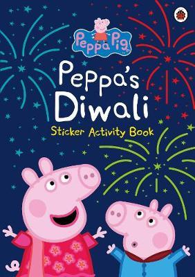 Peppa Pig: Peppa's Diwali Sticker Activity Book by Peppa Pig
