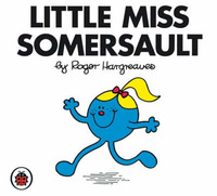 Little Miss Somersault V3: Mr Men and Little Miss by Roger Hargreaves