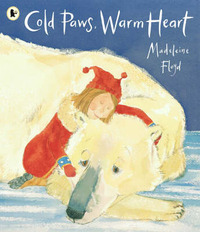 Cold Paws, Warm Heart by Madeleine Floyd image