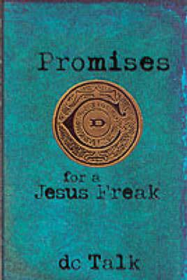 Promises of a Jesus Freak by DC Talk image