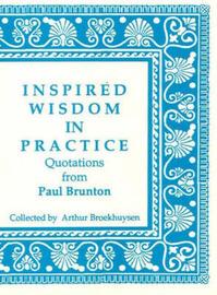 Inspired Wisdom in Practice by Arthur Broekhuysen image